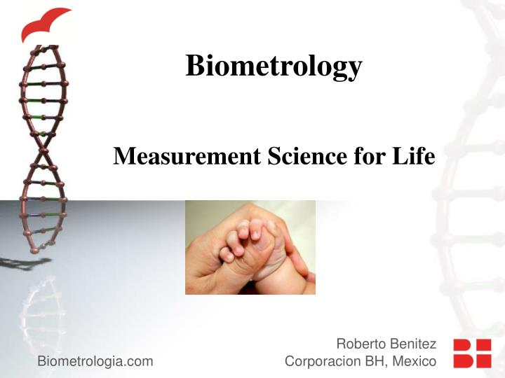 Biometrology