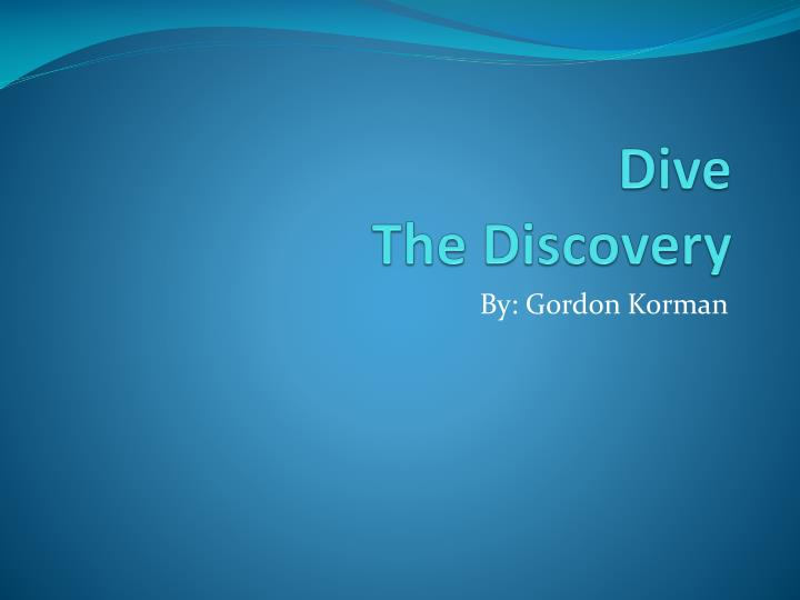 dive the discovery
