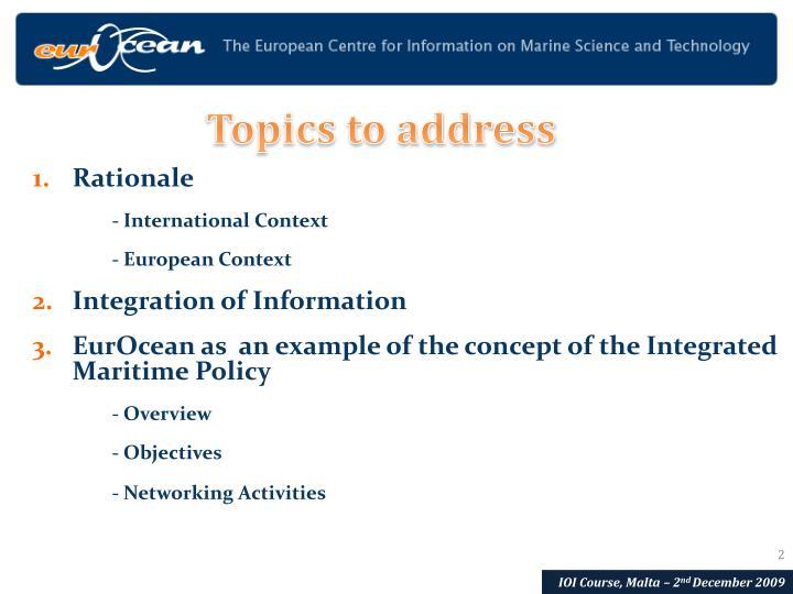 Topics to address