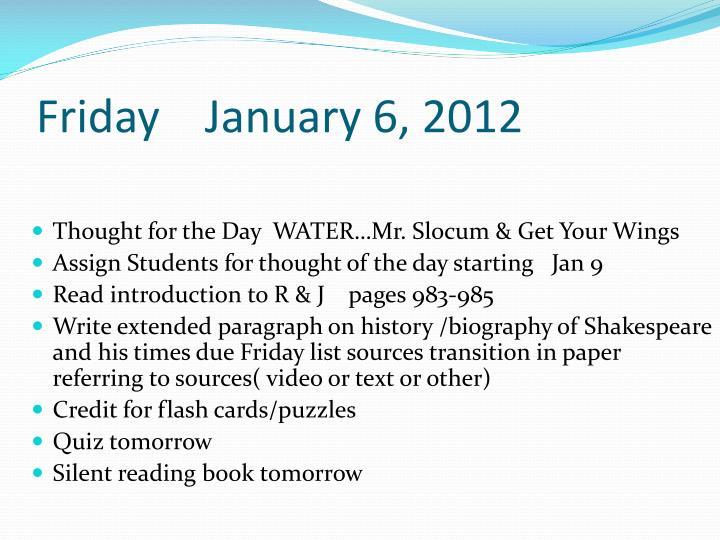 Friday    January 6, 2012