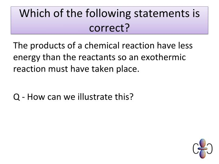 Which of the following statements is correct?