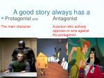 a good story always has a