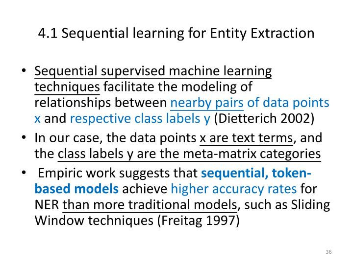 4.1 Sequential learning for Entity Extraction