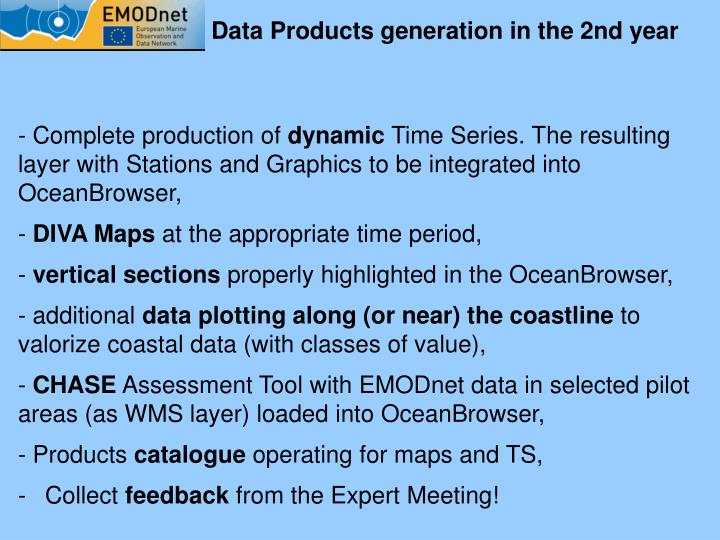 Data Products generation in the 2nd year