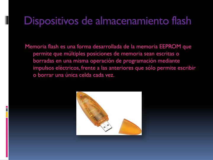 Dispositivos de almacenamiento flash