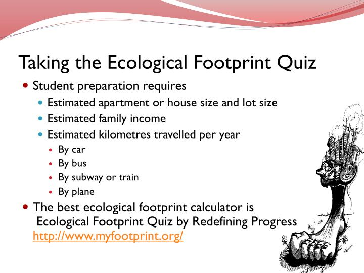 Taking the Ecological Footprint Quiz