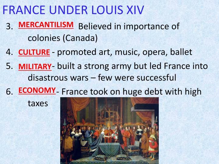 FRANCE UNDER LOUIS XIV