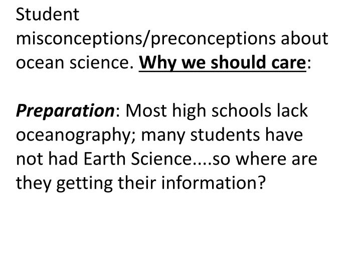 Student misconceptions/preconceptions about ocean science.