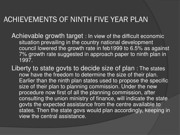 ACHIEVEMENTS OF NINTH FIVE YEAR PLAN