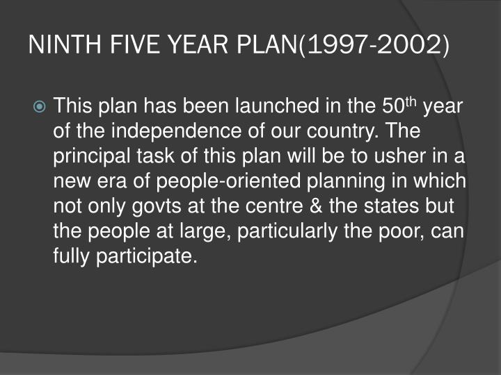 NINTH FIVE YEAR PLAN(1997-2002)