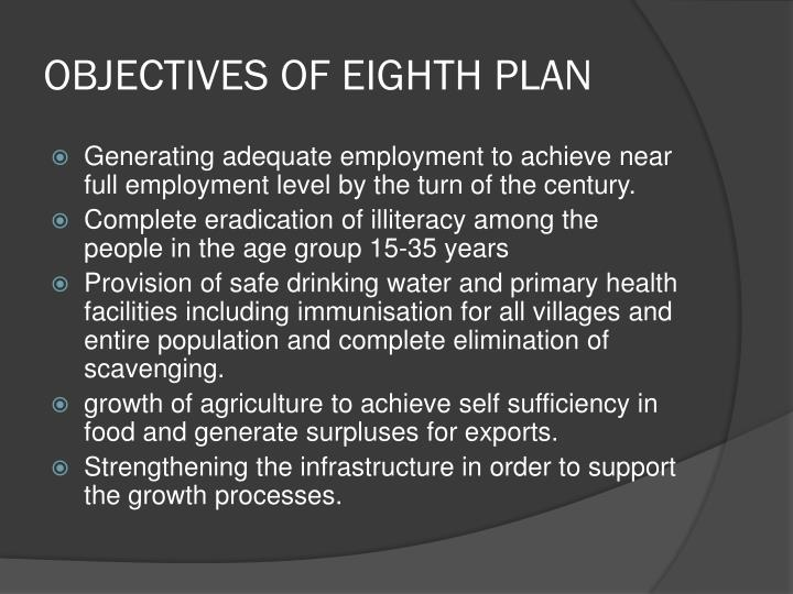 OBJECTIVES OF EIGHTH PLAN