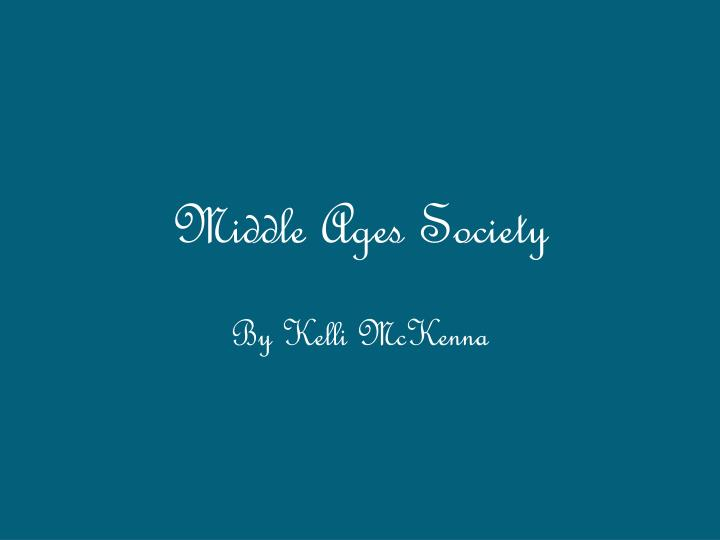Middle ages society