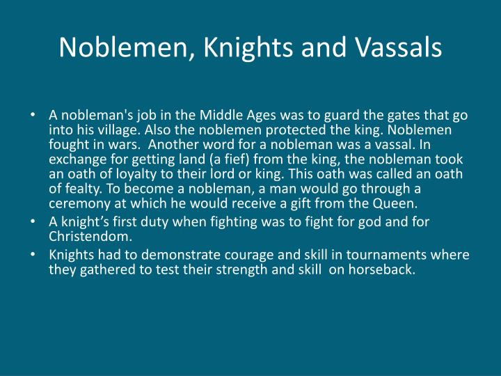 Noblemen, Knights and Vassals