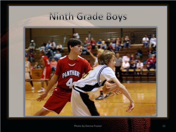 Ninth Grade Boys