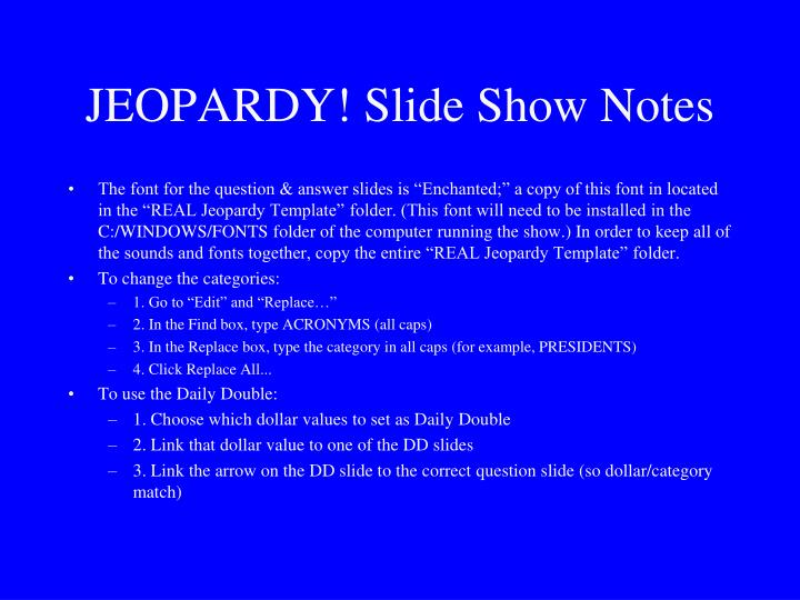 JEOPARDY! Slide Show Notes
