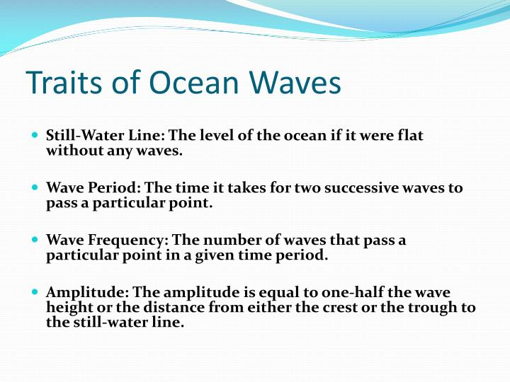 Traits of Ocean Waves