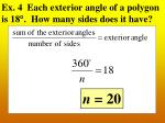 ex 4 each exterior angle of a polygon is 18 how many sides does it have