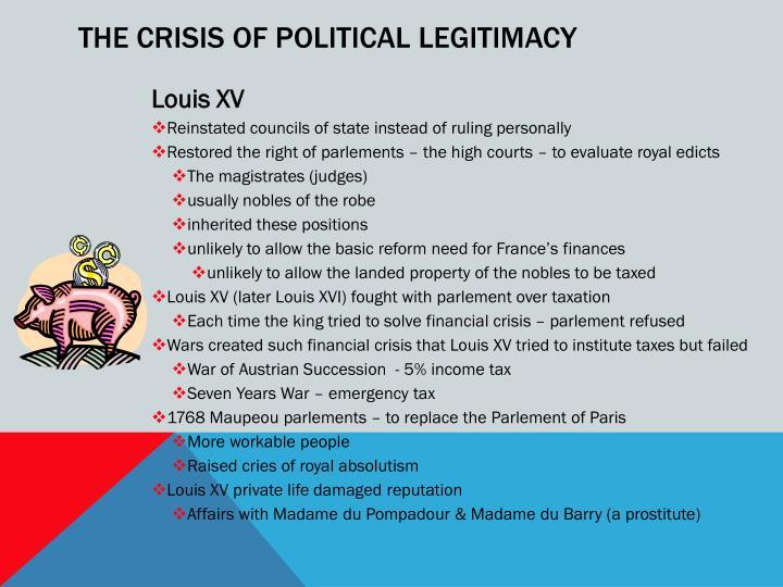 THE CRISIS OF POLITICAL LEGITIMACY
