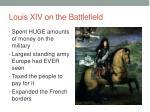 louis xiv on the battlefield