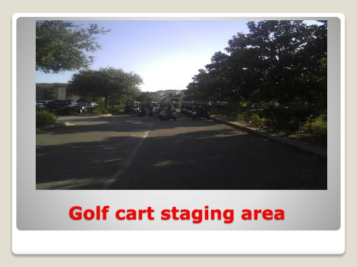 Golf cart staging area