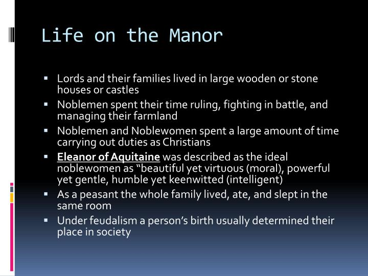 Life on the Manor