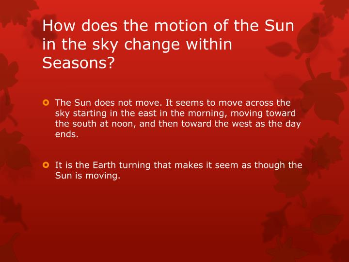 How does the motion of the Sun in the sky