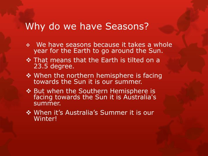 Why do we have Seasons?