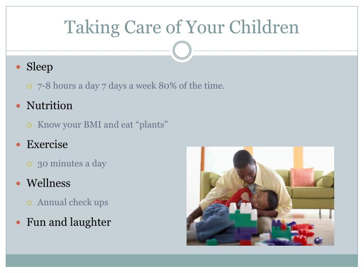 Taking Care of Your Children