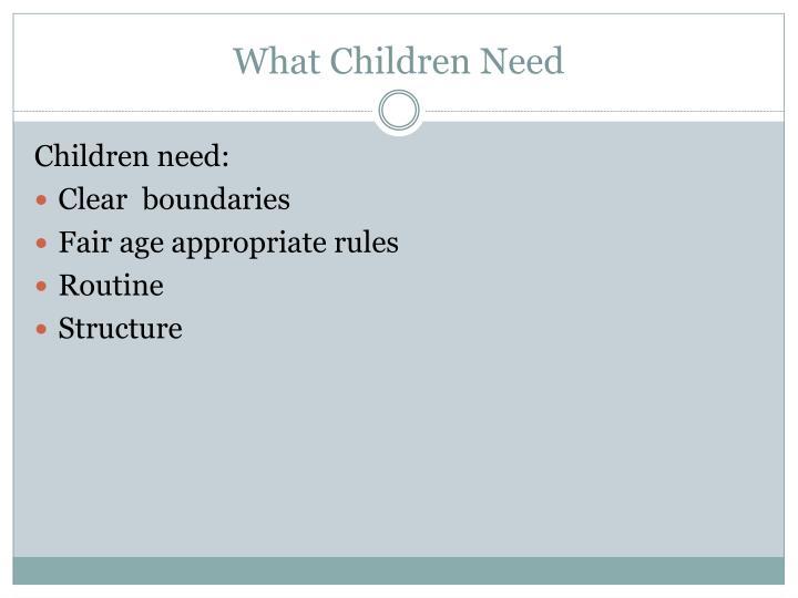 What Children Need