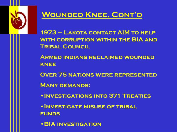 Wounded Knee, Cont'd