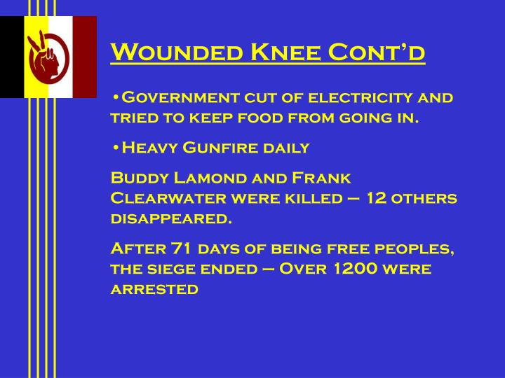 Wounded Knee Cont'd
