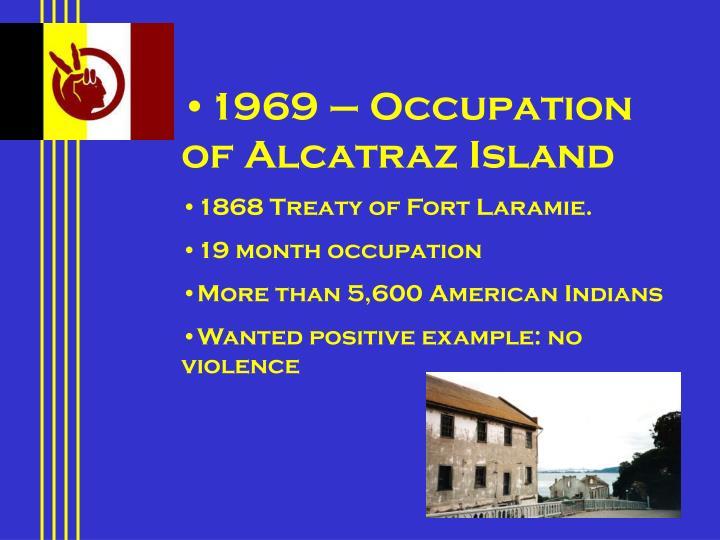 1969 – Occupation of Alcatraz Island