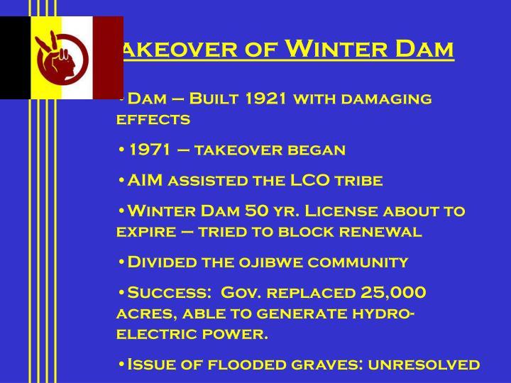 Takeover of Winter Dam