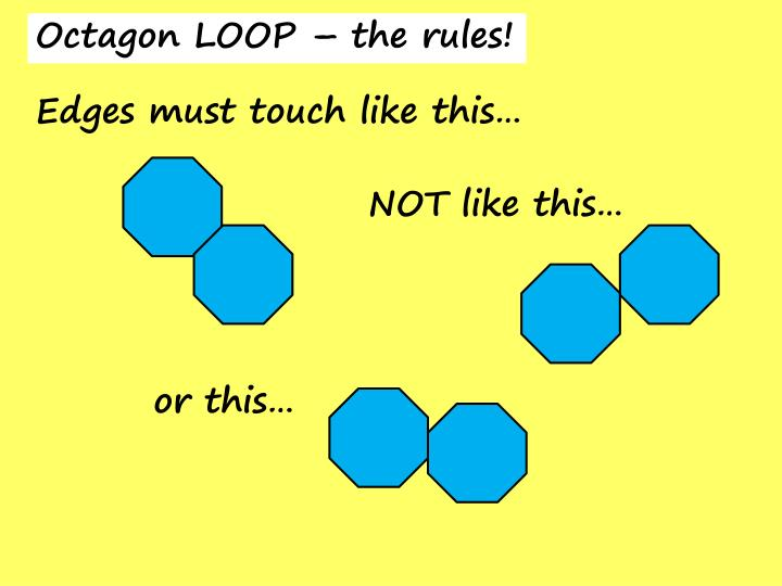 Octagon LOOP – the rules!