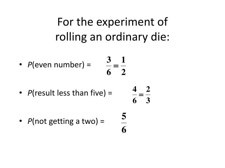 For the experiment of