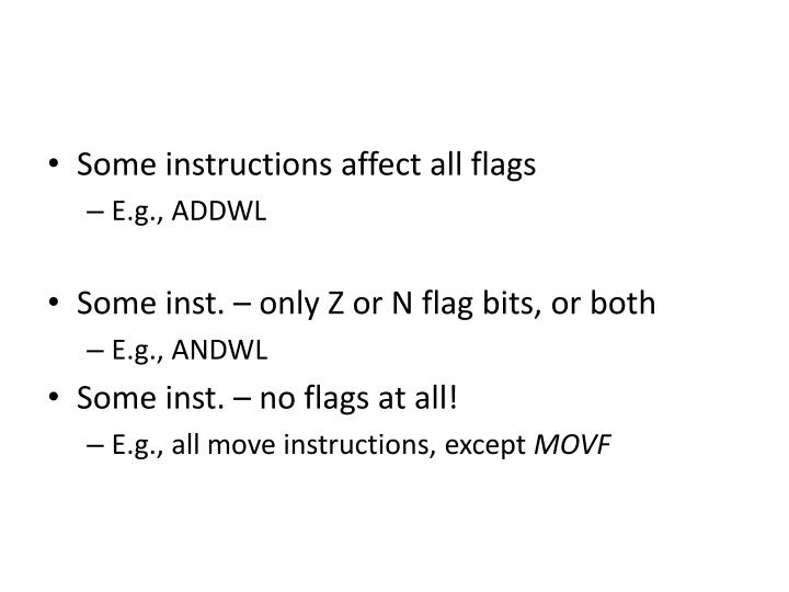 Some instructions affect all flags