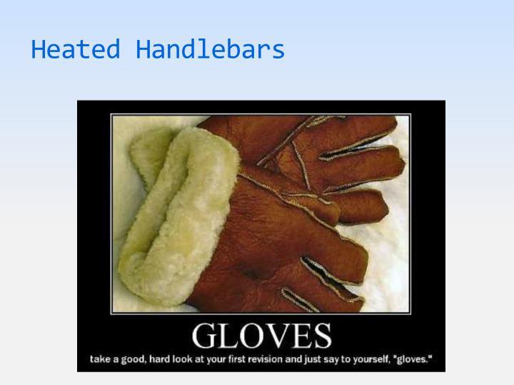 Heated Handlebars