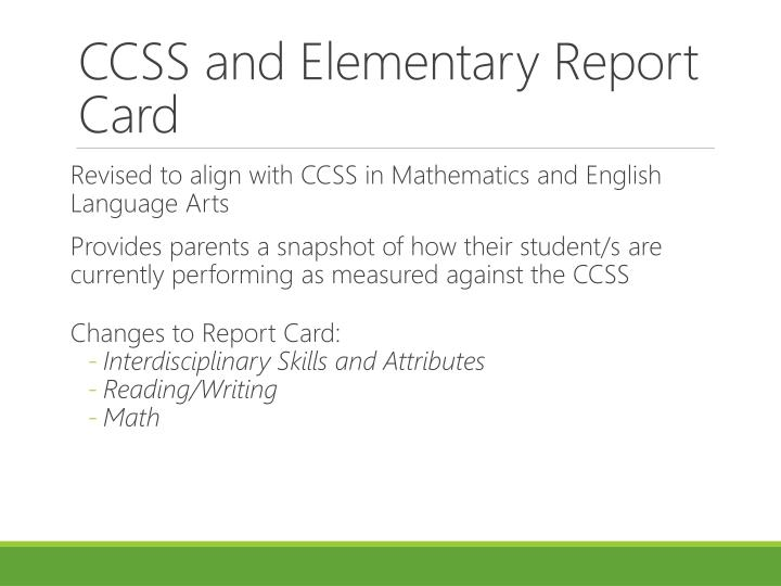CCSS and Elementary Report Card