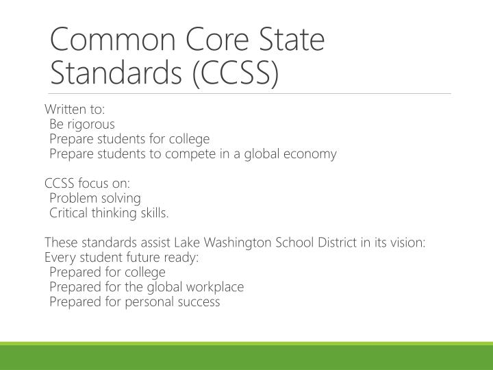 Common Core State Standards (CCSS)