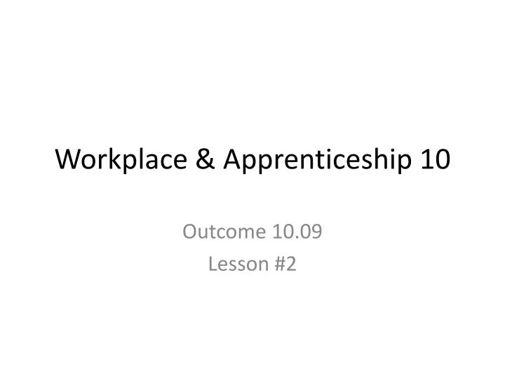 workplace apprenticeship 10