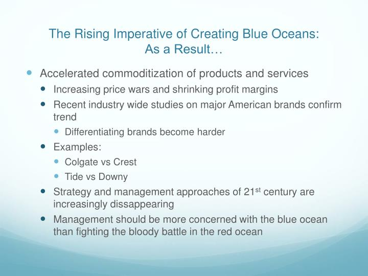 The Rising Imperative of Creating Blue Oceans: