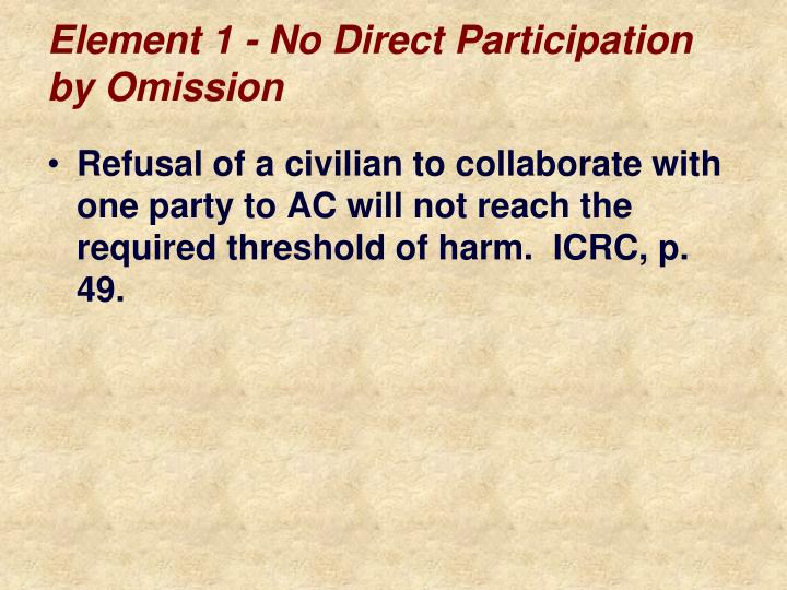Element 1 - No Direct Participation by Omission