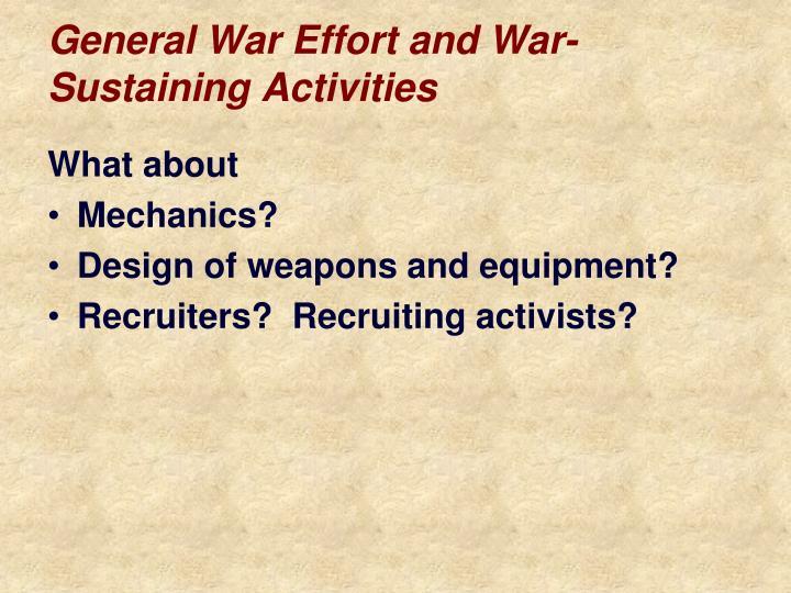 General War Effort and War-Sustaining Activities