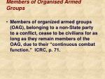 members of organised armed groups
