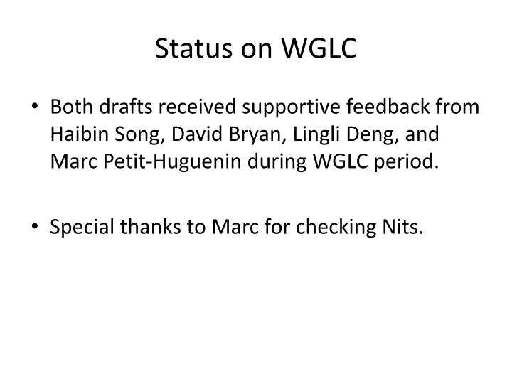 Status on WGLC