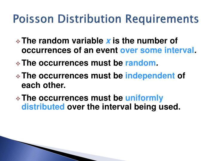 Poisson Distribution Requirements