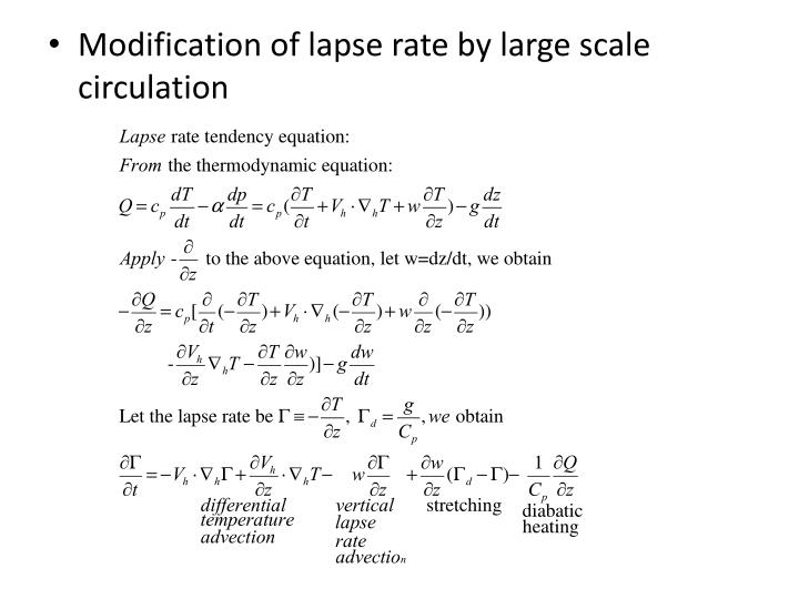 Modification of lapse rate by large scale circulation