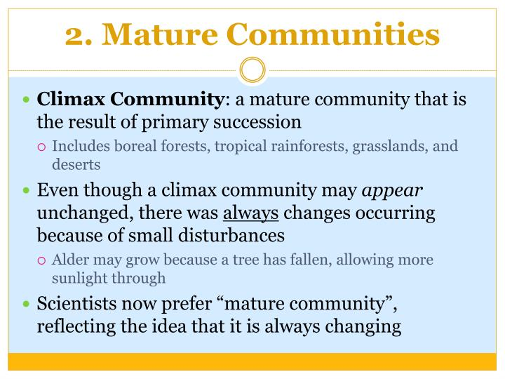 2. Mature Communities