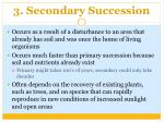 3 secondary succession