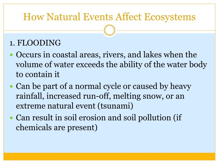 How Natural Events Affect Ecosystems